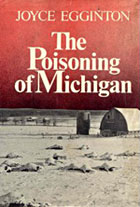 The Poisoning of Michigan, by Joyce Eggington